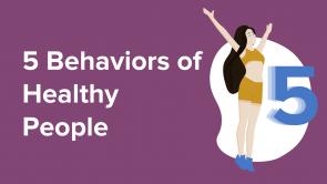 5 Behaviors of Healthy People