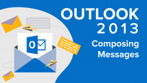 Composing Messages in Outlook 2013