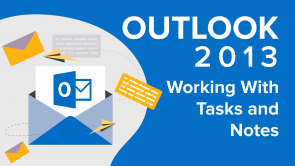Working With Tasks and Notes in Outlook 2013