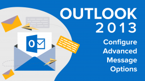 Configure Advanced Message Options in Outlook 2013