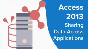 Sharing Data Across Applications in Access 2013