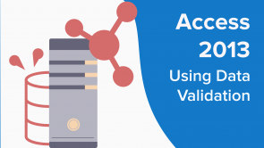 Using Data Validation in Access 2013