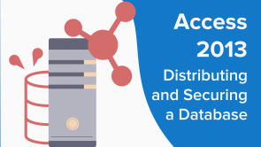 Distributing and Securing a Database in Access 2013