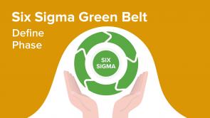 Six Sigma Green Belt – Define Phase