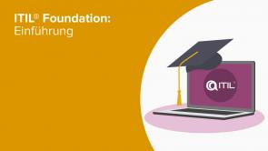 ITIL® Foundation: Einführung