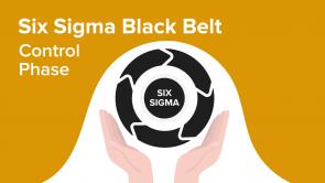 Six Sigma Black Belt – Control Phase