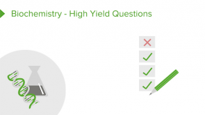Biochemistry - High Yield Questions