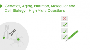 Interdisciplinary topics (nutrition, genetics, aging, molecular and cell biology) – USMLE-Style Questions