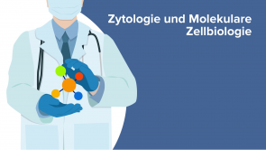 Zytologie und Molekulare Zellbiologie