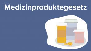 Medizinproduktegesetz