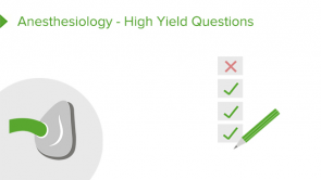 Anesthesiology - High Yield Questions