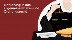 Einführung in das allgemeine Polizei- und Ordnungsrecht