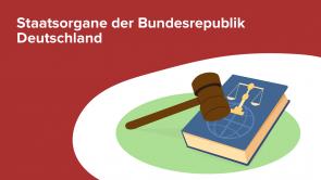 Staatsorgane der Bundesrepublik Deutschland