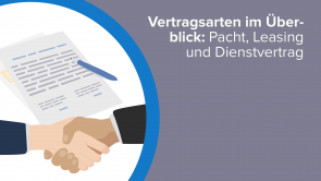 Vertragsarten im Überblick: Pacht, Leasing und Dienstvertrag