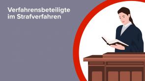 Verfahrensbeteiligte im Strafverfahren