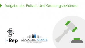 Aufgabe der Polizei- und Ordnungsbehörden  (coming soon)