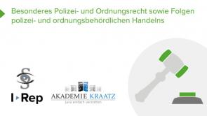 Besonderes Polizei- und Ordnungsrecht sowie Folgen polizei- und ordnungsbehördlichen Handelns (coming soon)