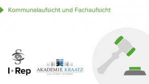 Kommunalaufsicht: Rechts- und Fachaufsicht (coming soon)