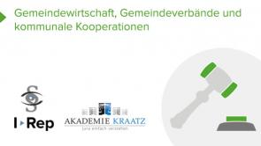 Gemeindewirtschaft, Gemeindeverbände und kommunale Kooperationen  (coming soon)