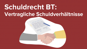 Schuldrecht BT: Vertragliche Schuldverhältnisse