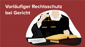 Vorläufiger Rechtsschutz bei Gericht
