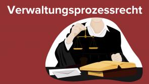 Verwaltungsprozessrecht