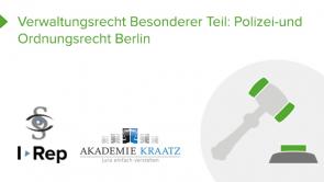 Verwaltungsrecht Besonderer Teil: Polizei-und Ordnungsrecht Berlin