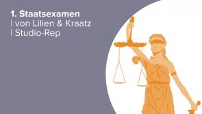 1. Staatsexamen | von Lilien & Kraatz | Studio-Rep