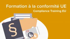Compliance Training EU (FR) – Formation à la conformité UE