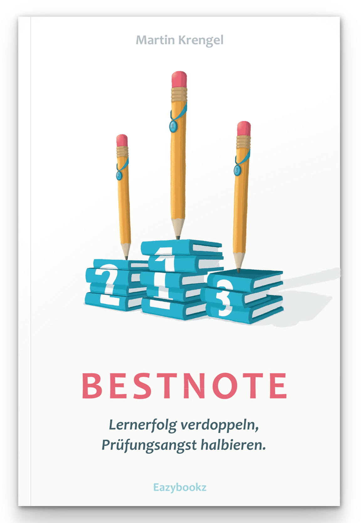 Cover Bestnote - Lernerfolg verdoppeln-Prüfungsangst halbieren